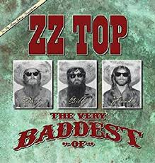 The very baddest of ZZ top.